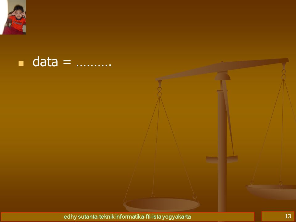 edhy sutanta-teknik informatika-fti-ista yogyakarta 14 basis data = database