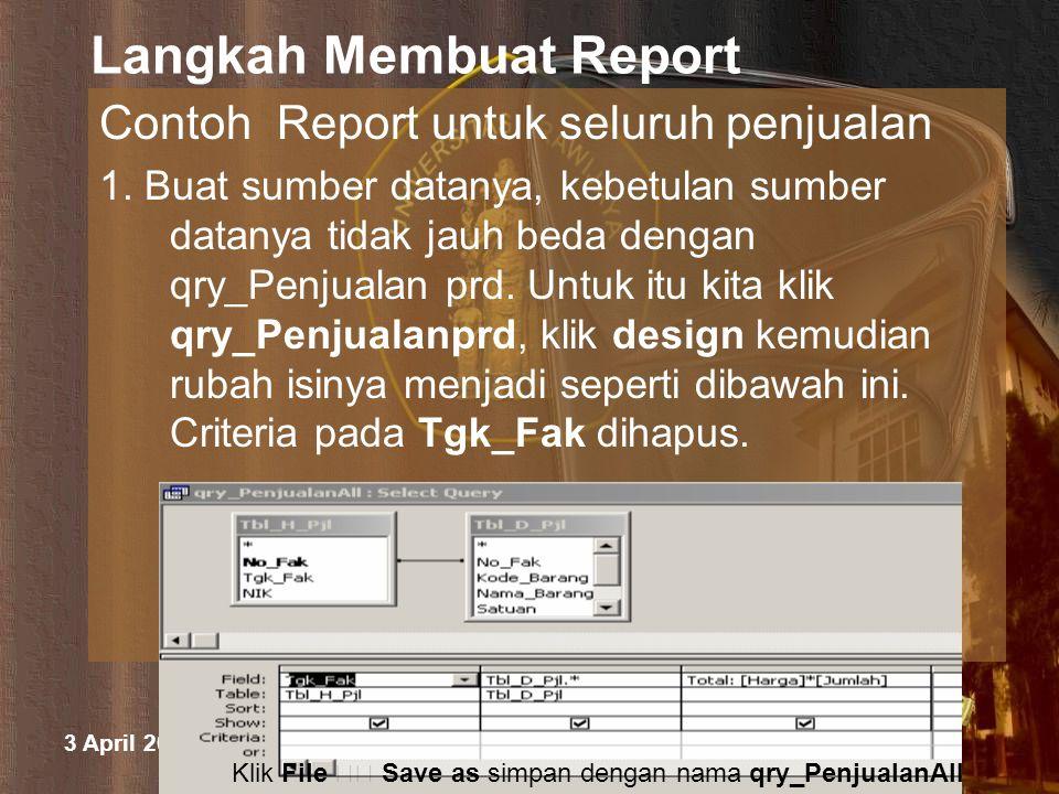 3 April 2015 M.Halim Natsir Fapet UB Langkah Membuat Report 2.