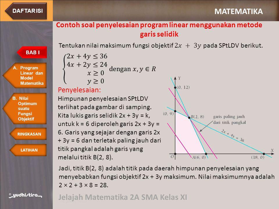  Program linear adalah metode matematika dalam mengalokasikan sumber daya yang terbatas untuk mencapai suatu tujuan yang optimum RINGKASAN  Program linear terdiri atas 2 bagian, yaitu fungsi objektif dan kendala.