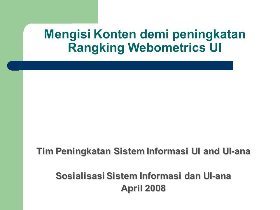 Tim Peningkatan Sistem Informasi dan UI-ana 2008 Prof.