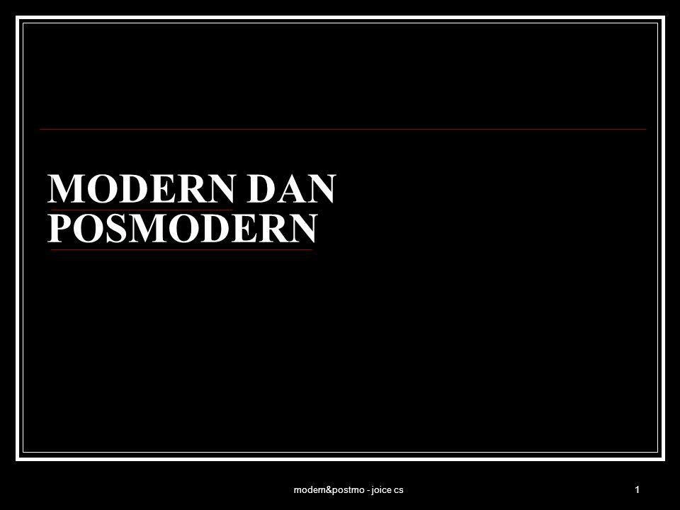 modern&postmo - joice cs2 PROGRAM MODERNISASI Program modernisasi di Indonesia, awalnya dilakukan oleh pemerintah kolonial.