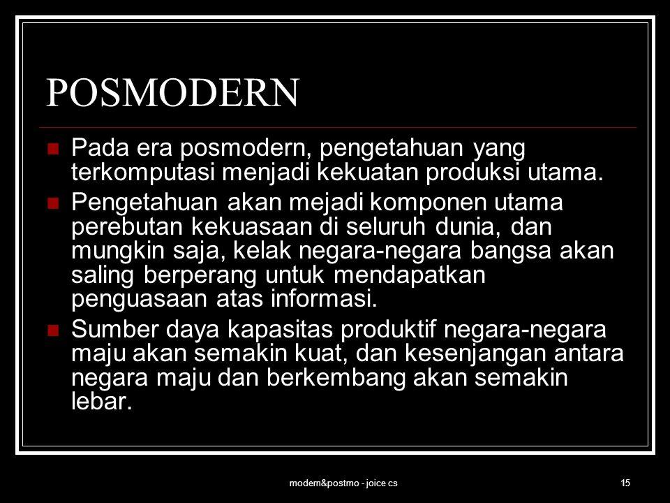 modern&postmo - joice cs16 POSMODERN Epilog. Bagaimana perkembangan DKV dalam posmodern?