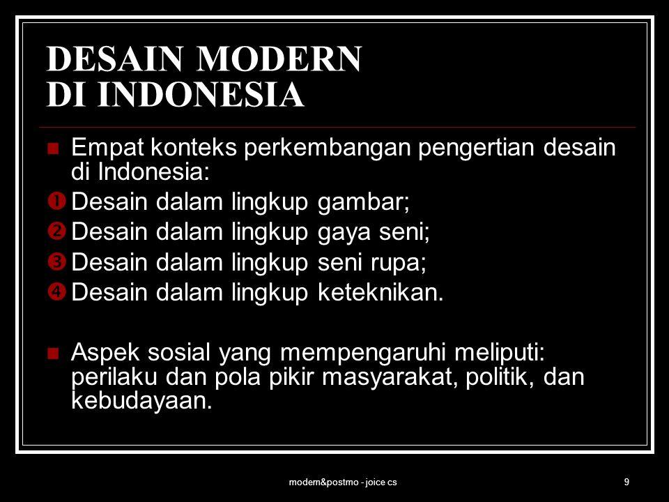 modern&postmo - joice cs10 DESAIN MODERN DI INDONESIA Perkembangan DKV (Desain Grafis, memperlihatkan kemajuan teknik maupun tampilan yang lebih modern pada awal abad ke-20, tampak pada ilustrasi, huruf, dan komposisinya.