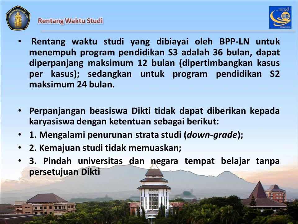 Komponen BPP-LN yang ditanggung meliputi: a.Uang kuliah (tuition fee) bersifat at cost; b.