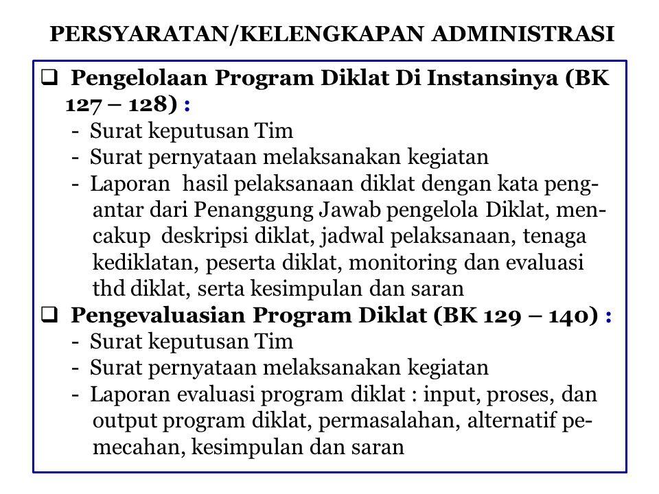 PERSYARATAN/KELENGKAPAN ADMINISTRASI III.