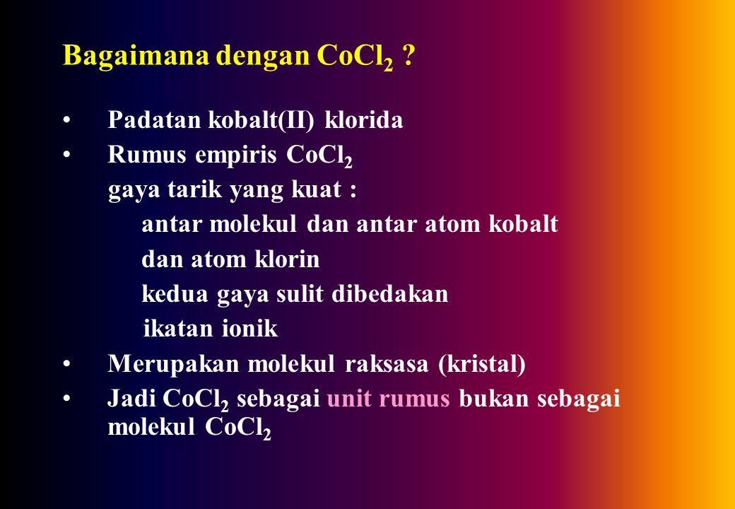 Bagaimana dengan CoCl 2 .