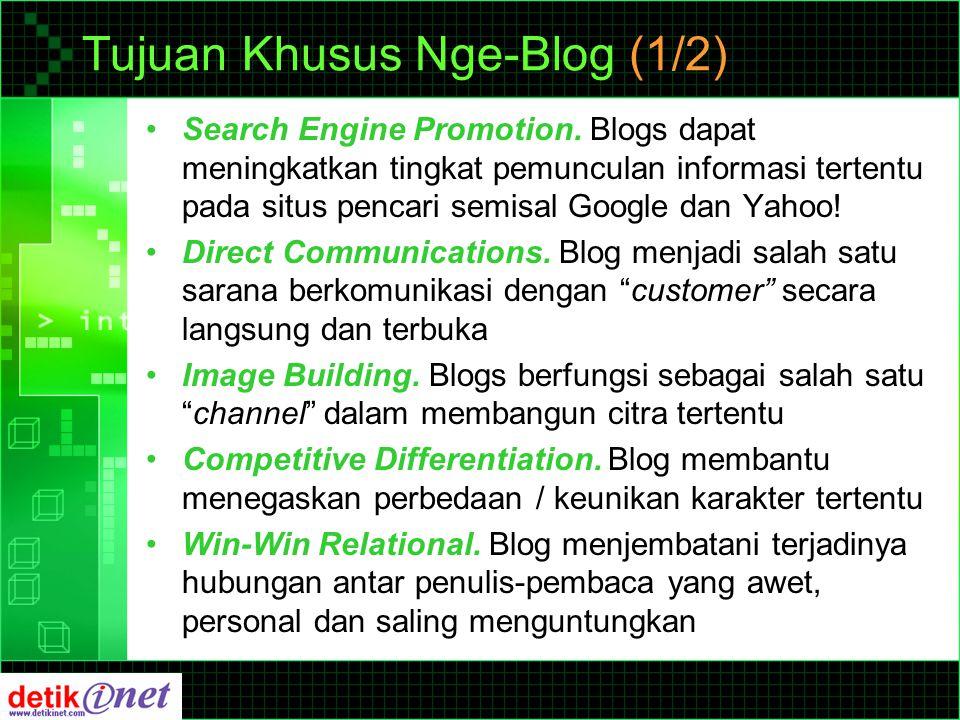 Tujuan Khusus Nge-Blog (2/2) Exploits The Niches.