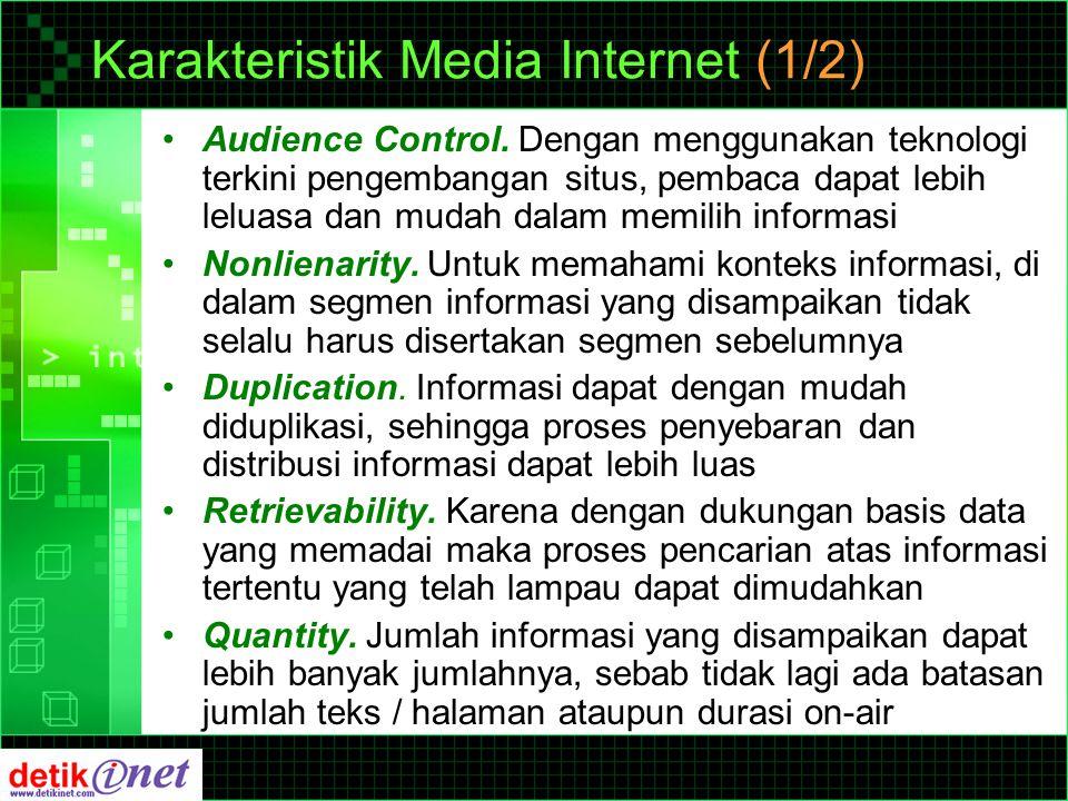 Karakteristik Media Internet (2/2) Flexibility.