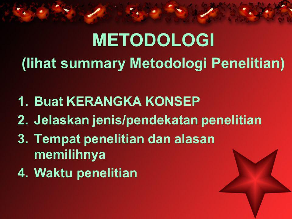 METODOLOGI (lanjutan) 5.Populasi dan sampel 6. Variabel-variabel 7.