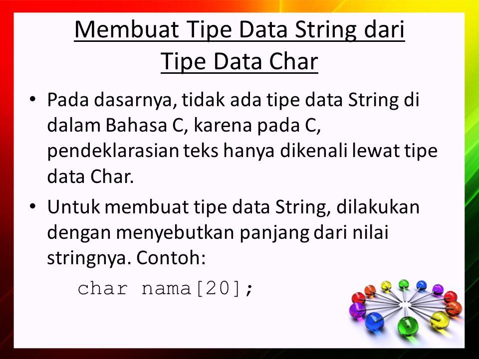 Tipe Data Enumerasi Tipe data enumerasi merupakan tipe data yang elemennya didefinisikan satu per satu oleh programmer.