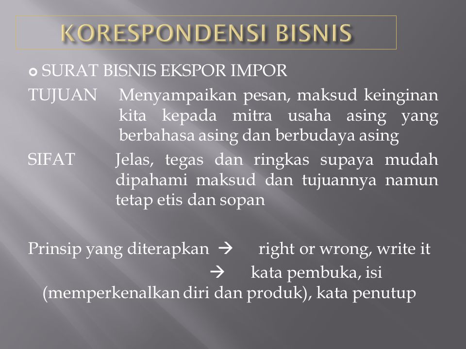  CONTOH KALIMAT PEMBUKA We have been advised by your embassy here in Jakarta to contact you as a leading manufacturer and Exporter of the following articles to many countries as well as to Indonesia We read your advertisement in Trade & Commerce Magazine and understood that you are in good position to supply us with the following articles We would like to introduce our company to you as leading manufacturer and exporter of the following product