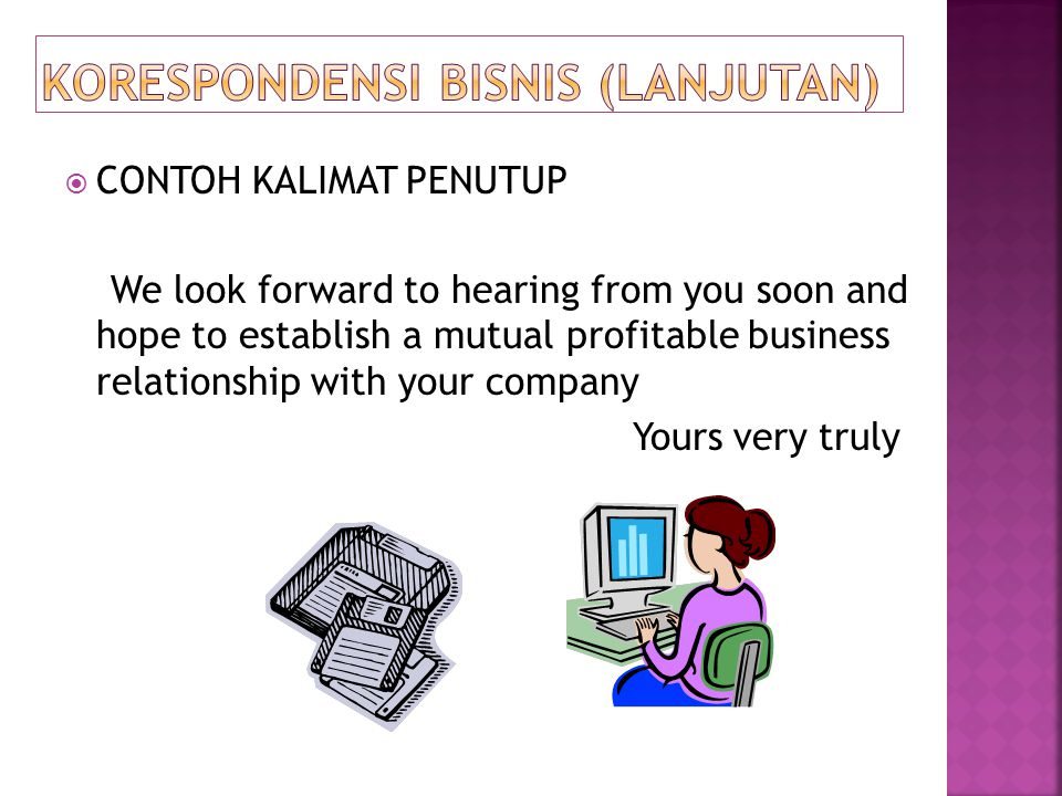 CONTOH ISI SURAT We kindly request you to send us your offer for the following : Article :………………….