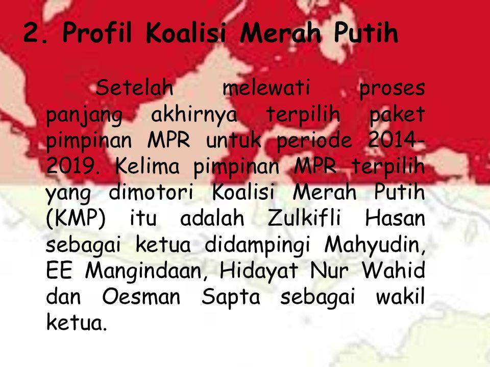 Kelima orang pimpinan MPR itu bukanlah nama yang asing.