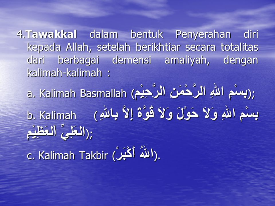 Doktrin Amaliyah dalam Rumusan Intisab mengandung 4 asas pokok amaliyah : 1.