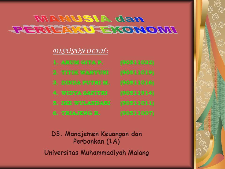 PERMASALAHAN EKONOMI b.Masalah Pokok Ekonomi : 1.