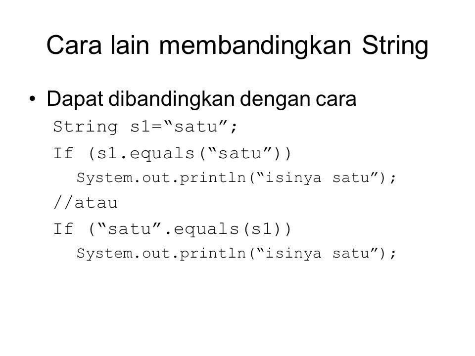 String Array Deklarasi: String namaVariable[] = new String[jumlahArray]; String namaVariable[] = { data1 , data2 , data3 , data4 , data5 , data6 , data7 , data8 }; Inisialisasi String [indexArray] = data ;