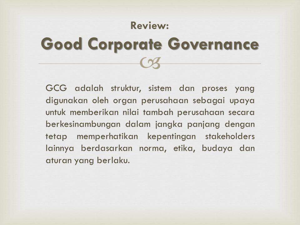  CGPI adalah program riset dan pemeringkatan penerapan GCG pada perusahaan-perusahaan di Indonesia.