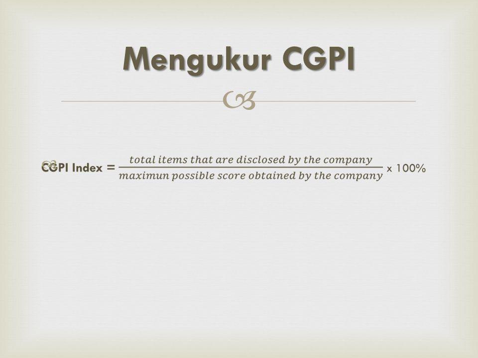  Berdasarkan kategorisasi pemeringkatan: Penilaian CGPI CATEGORYRATINGSCORE AHIGHLY RELIABLE85,00 – 100,00 BTRUSTWORTHY70,00 – 84,99 CFAIRLY RELIABLE55,00 – 69,99