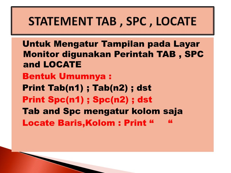 Penggunaan TAB Cls Print Tab(10); Nama ; Tab(20) ; Umur Print Tab(10); Anita ; Tab(20) ; 17 Print Tab(10); Andi ; Tab(20) ; 18 Stop Penggunaan TAB Cls Print Tab(10); Nama ; Tab(20) ;_ Umur Print Tab(10); Anita ; Tab(20) ; 17 Print Tab(10); Andi ; Tab(20) ; 18 Stop