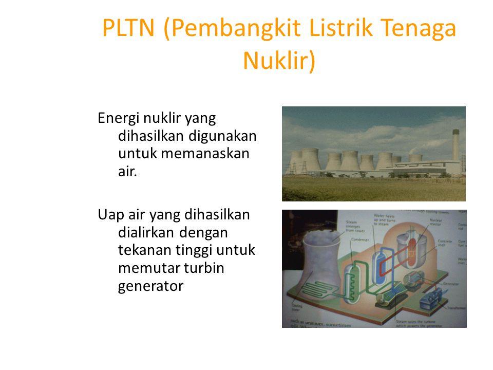 PLTU (Penbangkit Listrik Tenaga Uap) Pada PLTU, air dipanaskan dengan bahan bakar batu bara.
