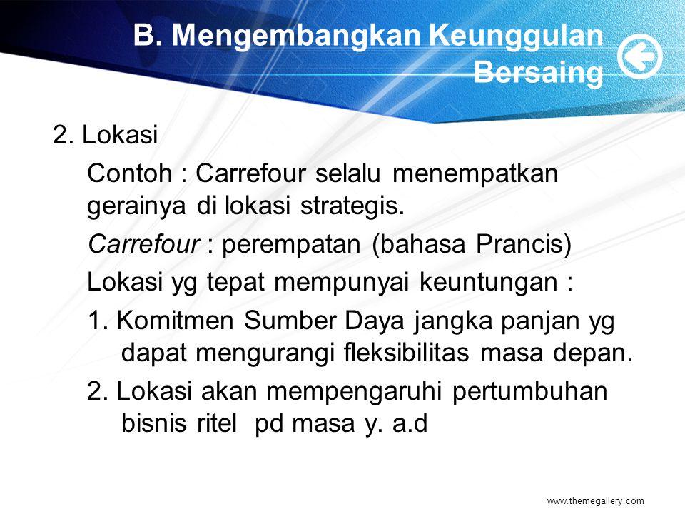B.Mengembangkan Keunggulan Bersaing 3. Manajemen SDM 4.