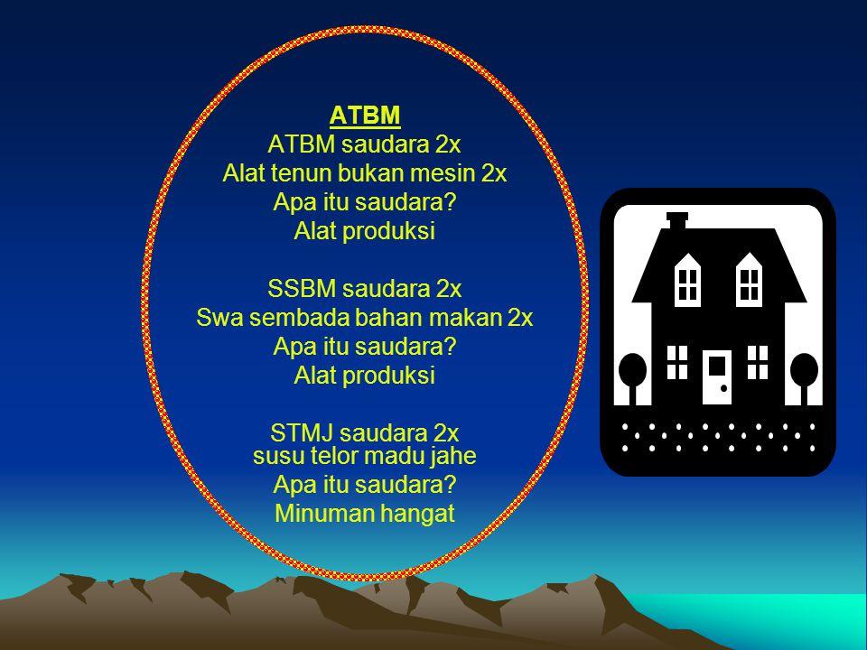 ATBM ATBM saudara 2x Alat tenun bukan mesin 2x Apa itu saudara.