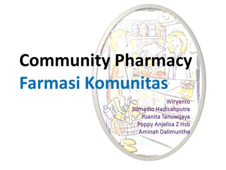 Community Pharmacy Farmasi Komunitas