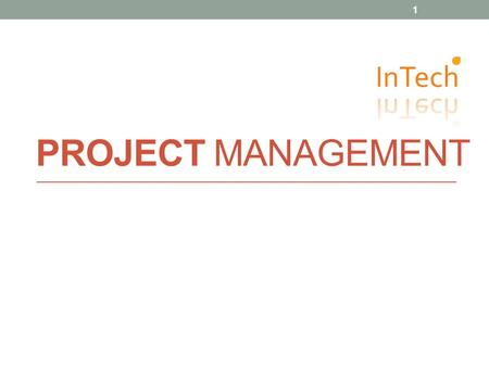 PROJECT MANAGEMENT 1. 1. INTRO TO PM 2 Project Management Fakta Resiko Gartner: 20% investasi IT (kurang lebih USD 500 billion) tidak menghasilkan apa-apa.