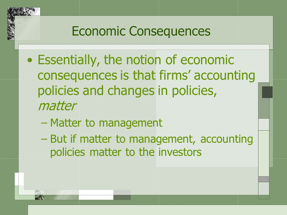 Accounting Policy Accounting policy  any accounting policy, not just one that affects a firm's cash flows