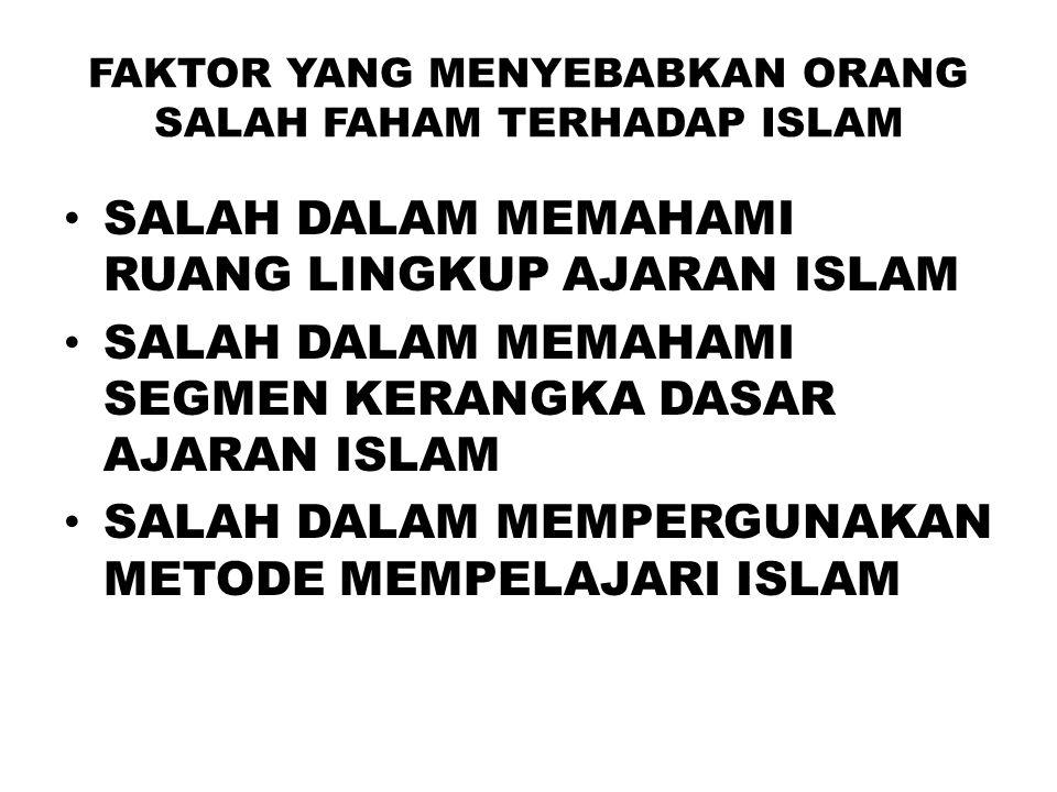 HAL YANG HARUS DILAKUKAN SUPAYA TIDAK SALAH PAHAM TERHADAP HUKUM ISLAM HARUS DIPELAJARI DALAM KERANGKA DASAR AJARAN ISLAM, HUKUM ADALAH SALAH SATU BAGIAN DARI AJARAN ISLAM HARUS DIHUBUNGKAN DENGAN IMAN DAN AKHLAK TIDAK DAPAT DIKAJI DAN DIPAHAMI DENGAN ILMU BARAT YANG SIFATNYA SEKULER HARUS DIKAITKAN DENGAN BEBERAPA ISTILAH KUNCI: SYARIAH DAN FIKIH MENGATUR SELURUH TATA HUBUNGAN DIKAJI DAN DIPELAJARI DENGAN MEMPERGUNAKAN METODOLOGI HUKUM ISLAM (USHUL FIQH)