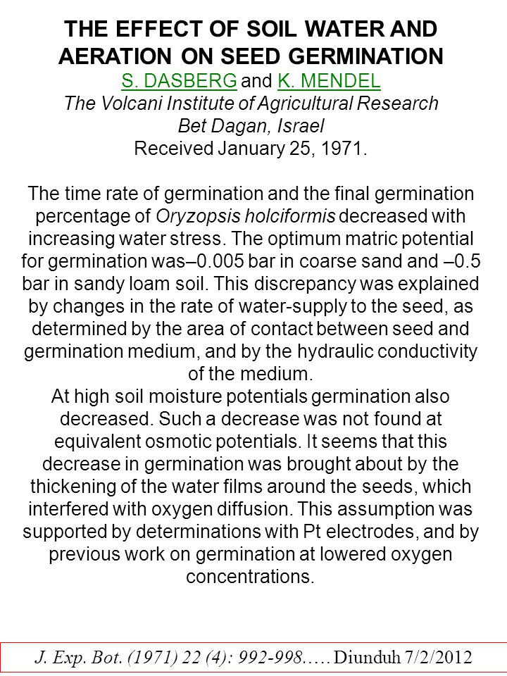 THE EFFECT OF SOIL WATER AND AERATION ON SEED GERMINATION S.