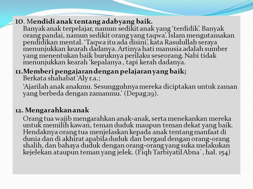 13 Memberi pengajaran Al Quraan.Rasulullah s.a.w.