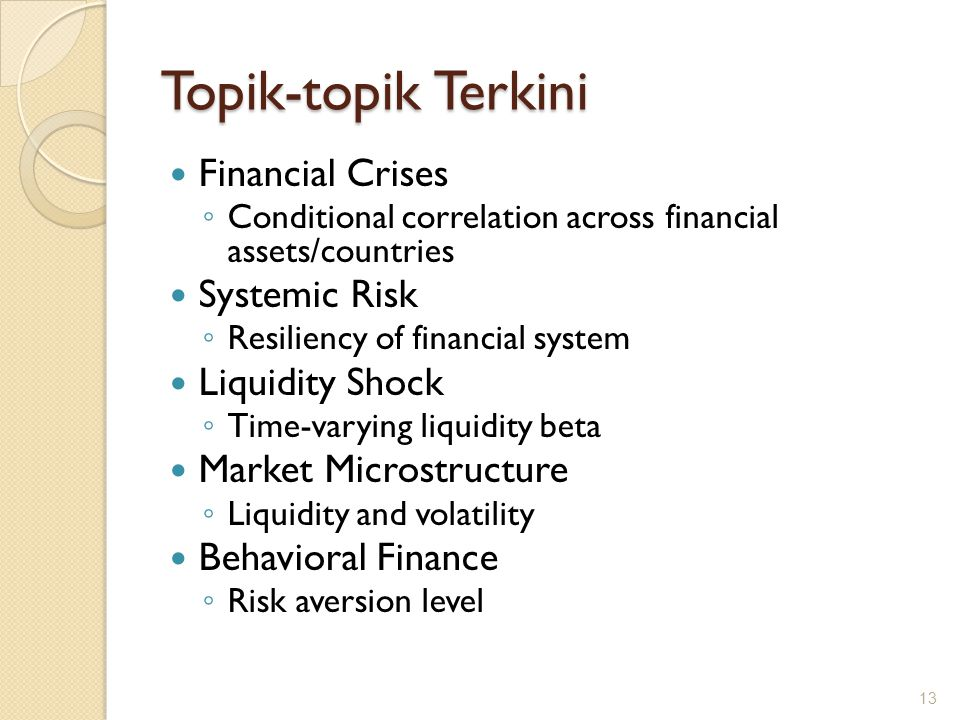 Topik-topik Terkini-Lanjutan Mutual Fund ◦ Style analysis Copula for Risk Estimation ◦ Estimation of risk in a multivariate setting when the empirical distribution is not normal Financial Stability ◦ Banking system stability Micro Finance ◦ Credit structure/product for the poor Micro Insurance ◦ Insurance scheme for the poor 14
