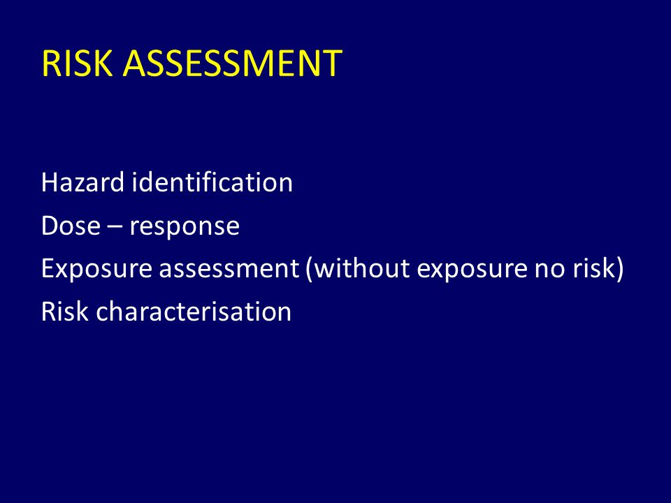RISK MANAGEMENT The process of identifying, evaluating, selecting and implementing actions to reduce risk to human health and to ecosystems