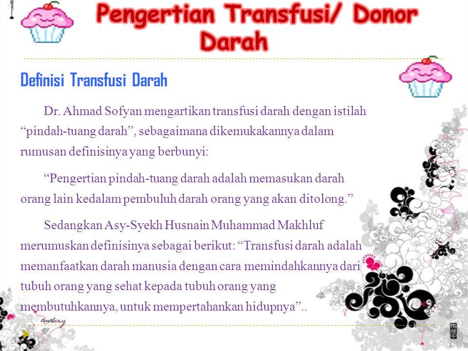 Transfusi darah atau blood transfution (bahasa Inggris) adalah memindahkan darah dari seseorang kepada orang lain dalam rangka menyelamatkan jiwanya.