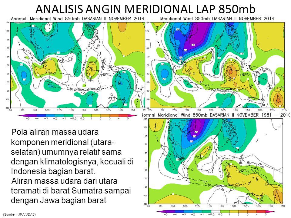 Analisis Outgoing Longwave Radiation (OLR) Pemusatan daerah pembentukan awan terjadi di NAD, Sumatera bag.