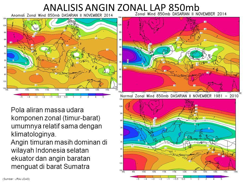 ANALISIS ANGIN MERIDIONAL LAP 850mb P ola aliran massa udara komponen meridional (utara- selatan) umumnya relatif sama dengan klimatologisnya, kecuali di Indonesia bagian barat.