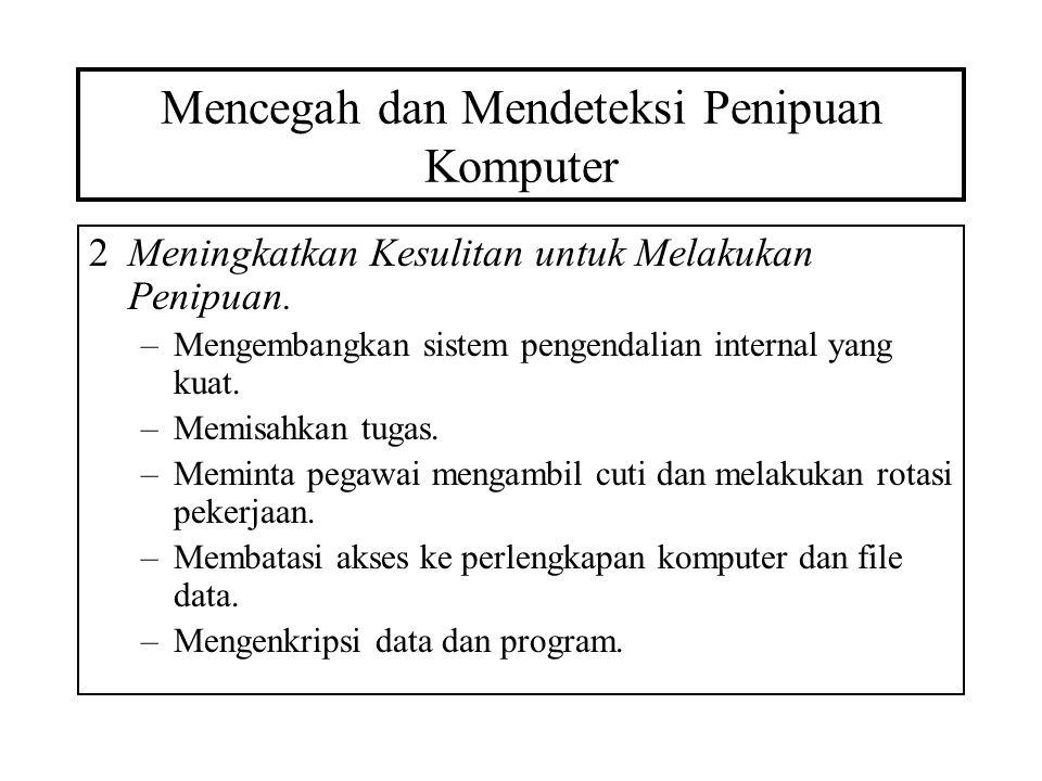 Mencegah dan Mendeteksi Penipuan Komputer 3Memperbaiki Metode Deteksi.