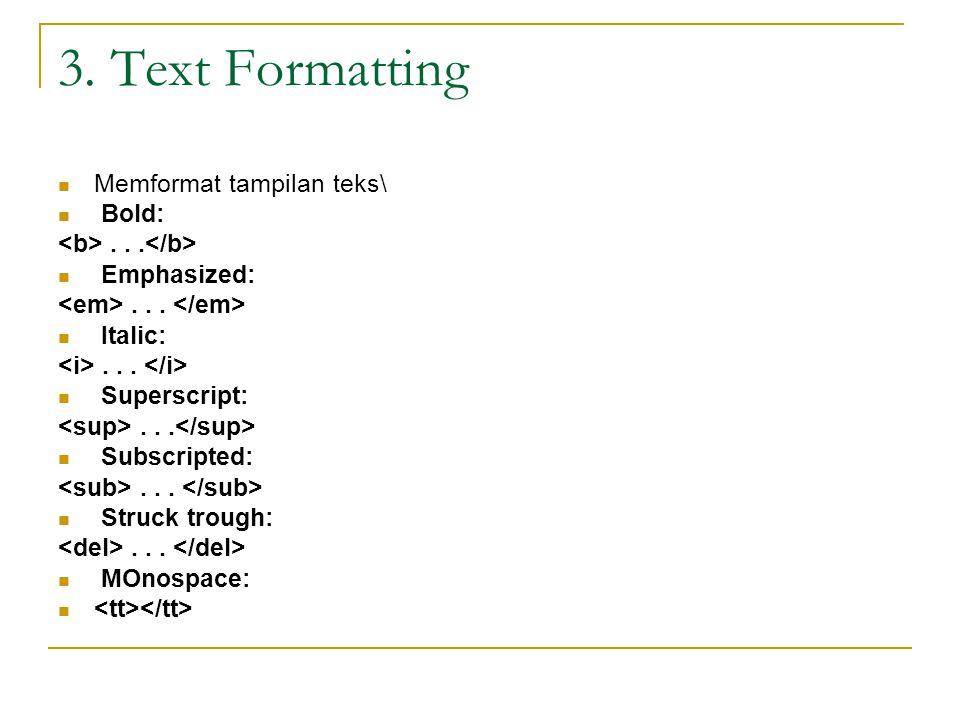 Latihan Formating teks Formating text Tulisan ini dicetak tebal Kalau saya dicetak miring.