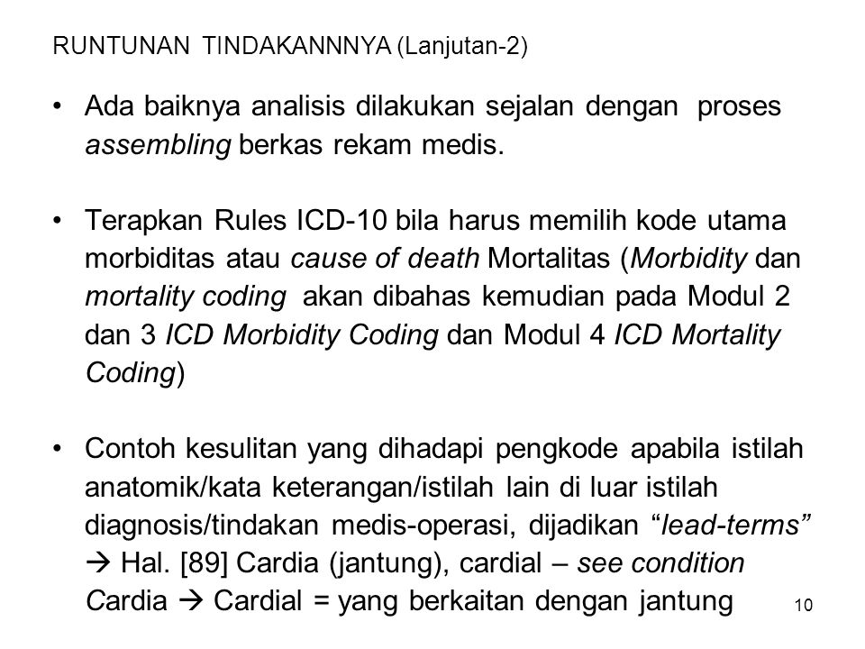 11 CONTOH: Halaman (131) Damage Tidak ada nomor kode yang mengikuti- nya, harus dilengkapi dengan keterangan site damagenya.