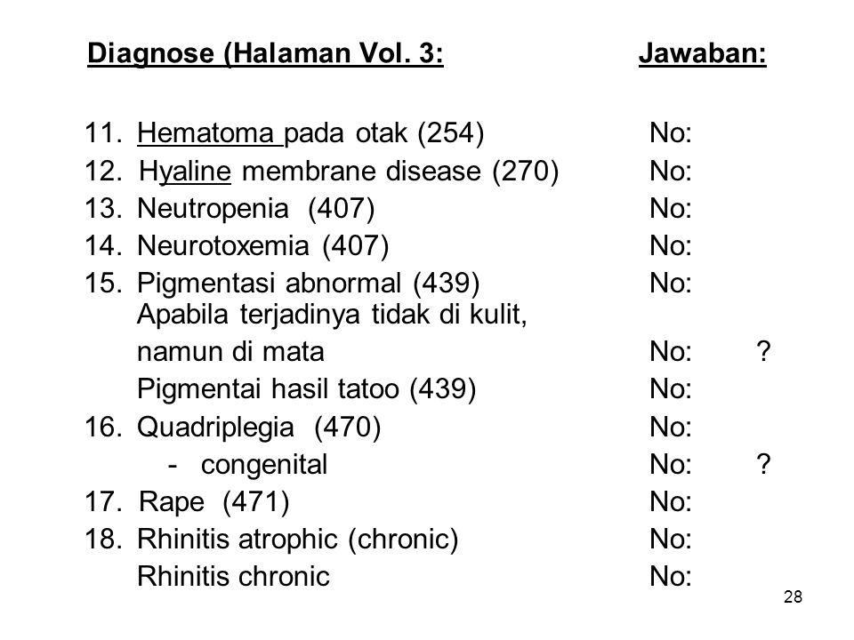 29 Latihan Cara Memanfaatkan Lead Term untuk Mencari Kode di ICD-Volume 3 DiagnosisNo.
