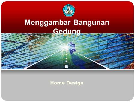 Menggambar Bangunan Gedung Home Design. Teknologi dan Rekayasa Drawing House with a CAD  Create a layer.