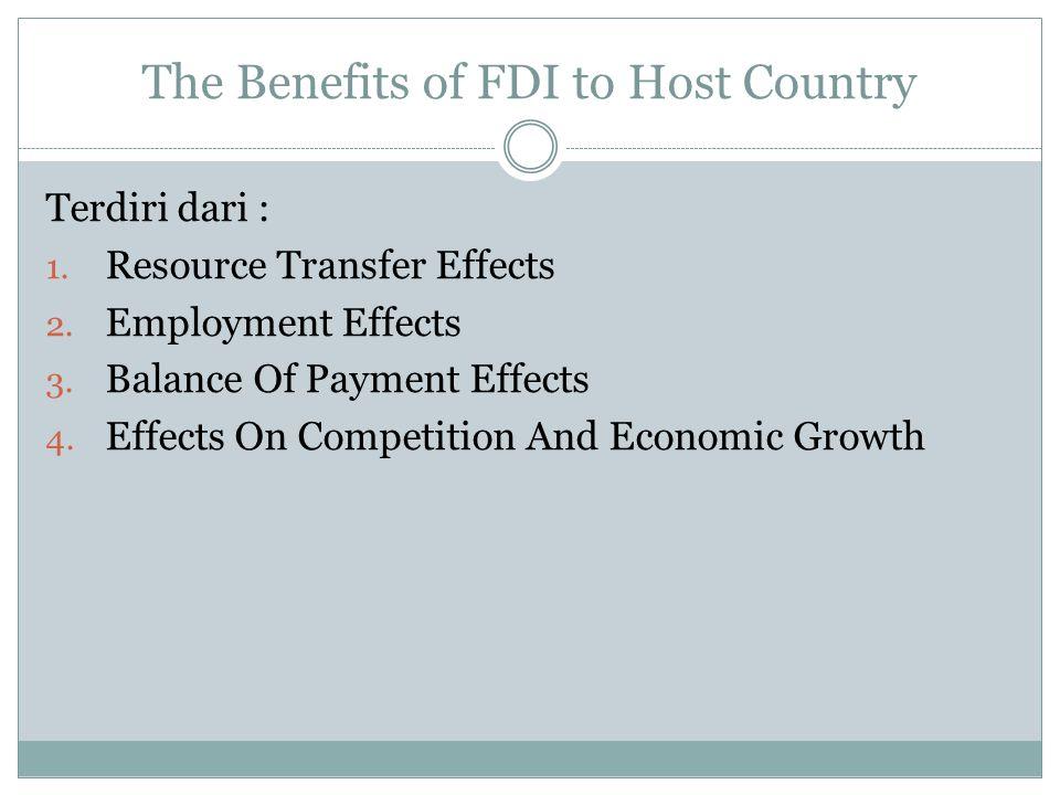 Ada Tiga Biaya Utama FDI Untuk Host Country 1.