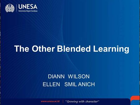 The Other Blended Learning DIANN WILSON ELLEN SMIL ANICH.