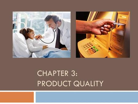 CHAPTER 3: PRODUCT QUALITY. PRODUCT LIFE CYCLE Daur kehidupan produk terdiri dari empat fase yakni: introduction, growth, maturity dan decline  Introduction.
