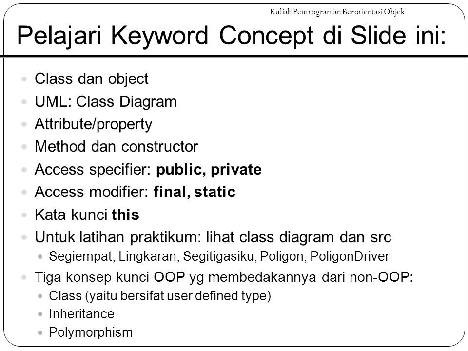 Tugas: Baca Bahan Berikut!.Jacquie Barker. Beginning Java Objects From Concepts to Code.