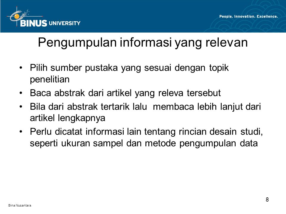 Bina Nusantara Identifikasi variabel-variabel penting dan temuan penting yang berfungsi sebagai dasar bagi kerangka teoritis Hal ini penting untuk meyakinkan bahwa: - peneliti menguasai persoalan - Kerangka teroritis disusun berdasarkan informasi hasil penelitian sebelumnya Menulis tinjauan literatur 9