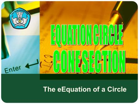 The eEquation of a Circle Adaptif Hal.: 2 Isi dengan Judul Halaman Terkait The eEquation of a Circle.