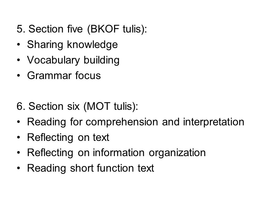 7.Section seven (JC tulis): Constructing text Constructing short functional text 8.