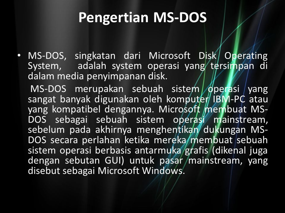 Sejarah MS-DOS sebenarnya dibuat oleh sebuah perusahaan pembuat komputer, yang bernama Seattle Computer Products (SCP) yang dikepalai oleh Tim Patterson--yang belakangan direkrut oleh Microsoft untuk mengembangkan DOS-- pada tahun 1980 sebagai sebuah perangkat lunak sistem operasi dengan nama Q-DOS (singkatan dari Quick and Dirty Operating System), yang selanjutnya diubah namanya menjadi 86-DOS, karena Q-DOS didesain agar dapat berjalan pada komputer dengan prosesor Intel 8086.
